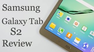 Samsung Galaxy Tab S2 Tablet Review with Pros & Cons