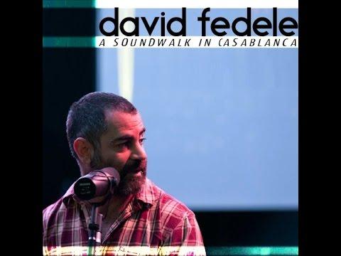 David Fedele - a soundwalk in Casablanca