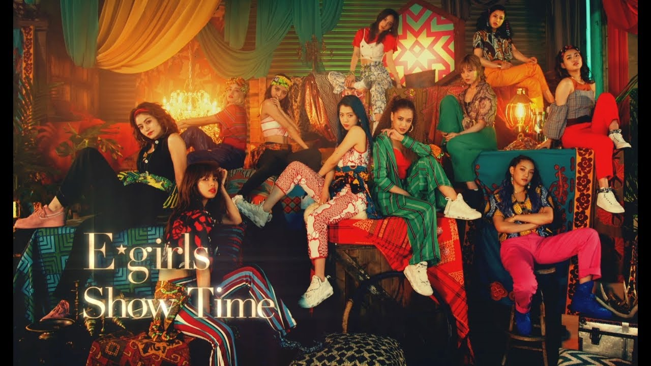 E-girls / Show Time (Music Video) ~歌詞有り~
