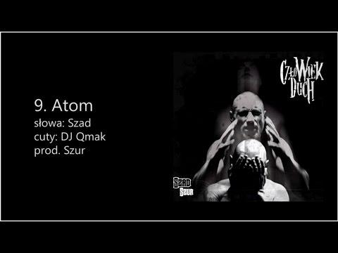 Szad Akrobata - Atom (cuty DJ Qmak, prod. Szur)