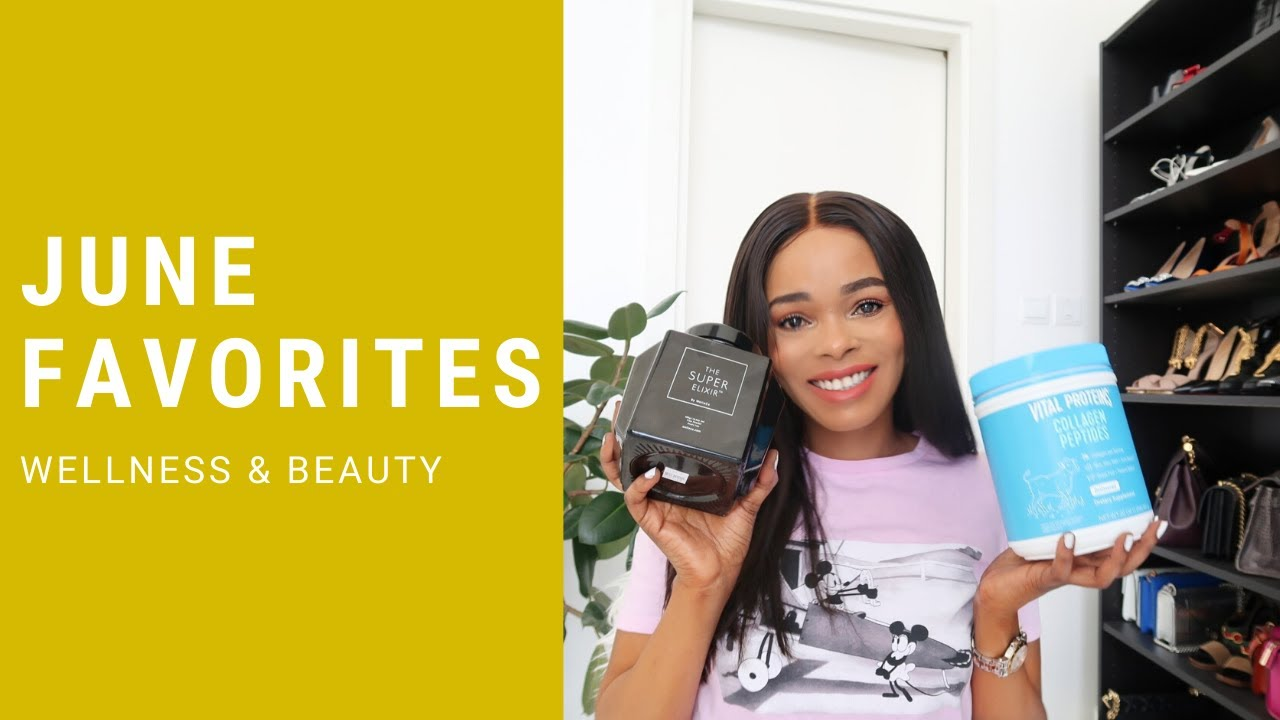 June Favorites 2020 | Wellness & Beauty | Loice Lamba ...