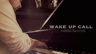 Wake Up Call - Andrea Šulcová feat. Vít Křišťan (official video)