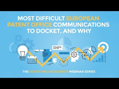 The Most Difficult European Patent Office Communications to Docket