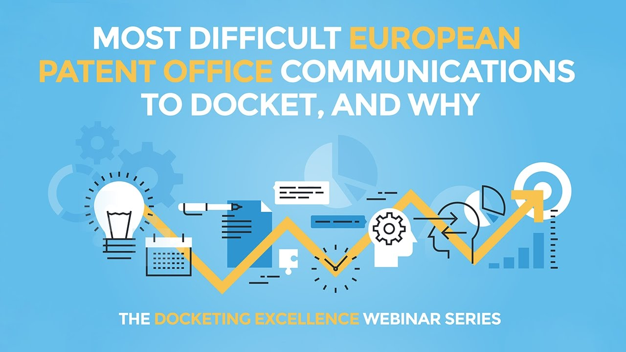 The Most Difficult European Patent Office Communications to Docket ...