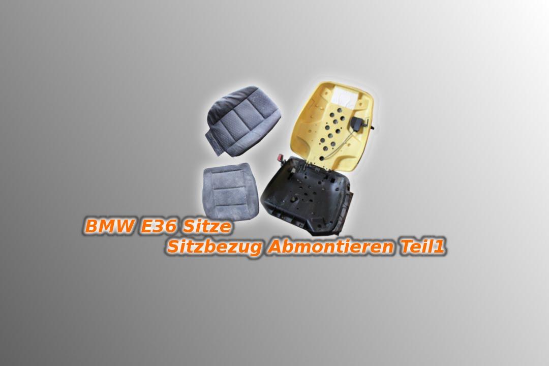 bmw e36 sitze sitzbezug abmontieren teil 1 youtube. Black Bedroom Furniture Sets. Home Design Ideas
