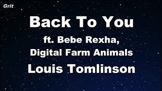 Back to You ft. Bebe Rexha, Digital Farm Animals - Louis Tomlinson Karaoke 【With Guide Melody】
