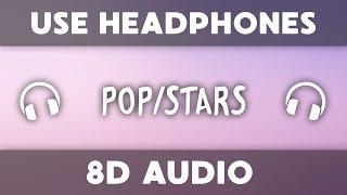 K/DA - POP/STARS (8D Audio)