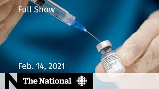 CBC News: The National | Pfizer renews vaccine promise; WW II love story  | Feb. 14, 2021