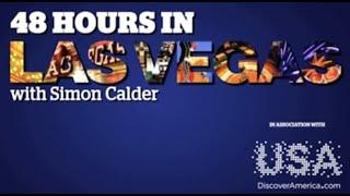 48 Hours in Las Vegas with Simon Calder