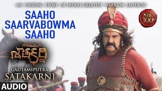 Download Hindi Video Songs - Saaho Saarvabowma Saaho Full Song Audio || Gautamiputra Satakarni || Balakrishna, Shriya Saran