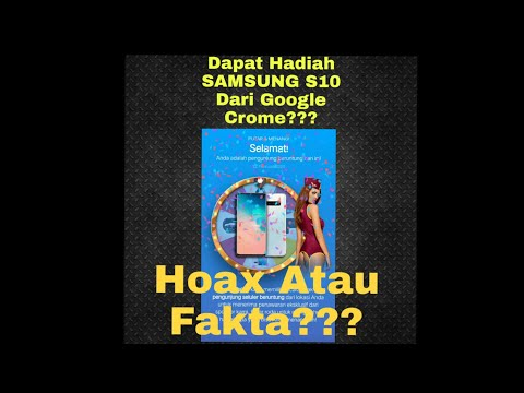 Dapat Hadiah Samsung S10 Dari Google Chrome|| Fakta Atau Hoax??