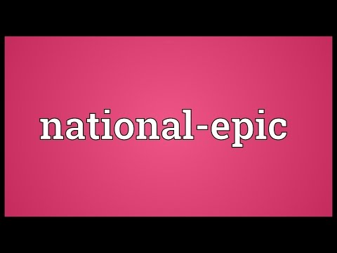 National-epic Meaning