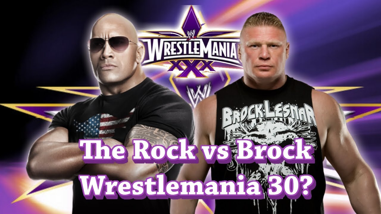 The Rock vs Brock Lesnar Wrestlemania 30? - YouTube