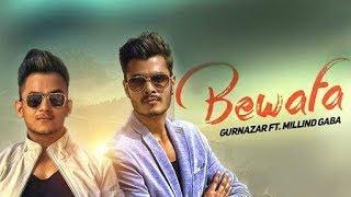 Bewafa - Gurnazar Ft. Millind Gaba || Full HD Video Song || By - pk special