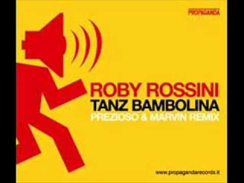 Roby Rossini - Tanz Bambolina