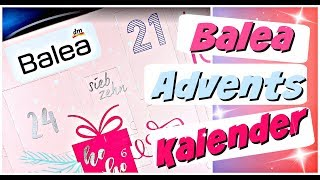dm Balea Adventskalender 2018 | Alle 24 Türchen | Advent Calendar 9999 Dinge