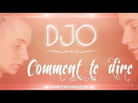 DJO - Comment te dire (2014)
