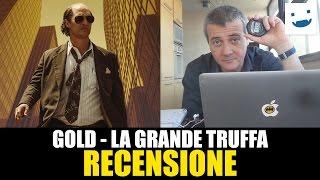 Gold - La Grande Truffa, Di Stephen Gaghan | RECENSIONE