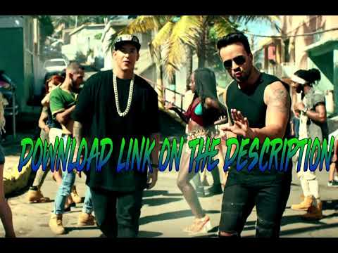 Luis Fonsi - Despacito ft. Daddy Yankee Download