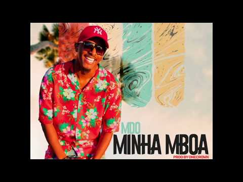 MDO - Minha Mboa (Áudio Oficial ) Prod. By OneCrown
