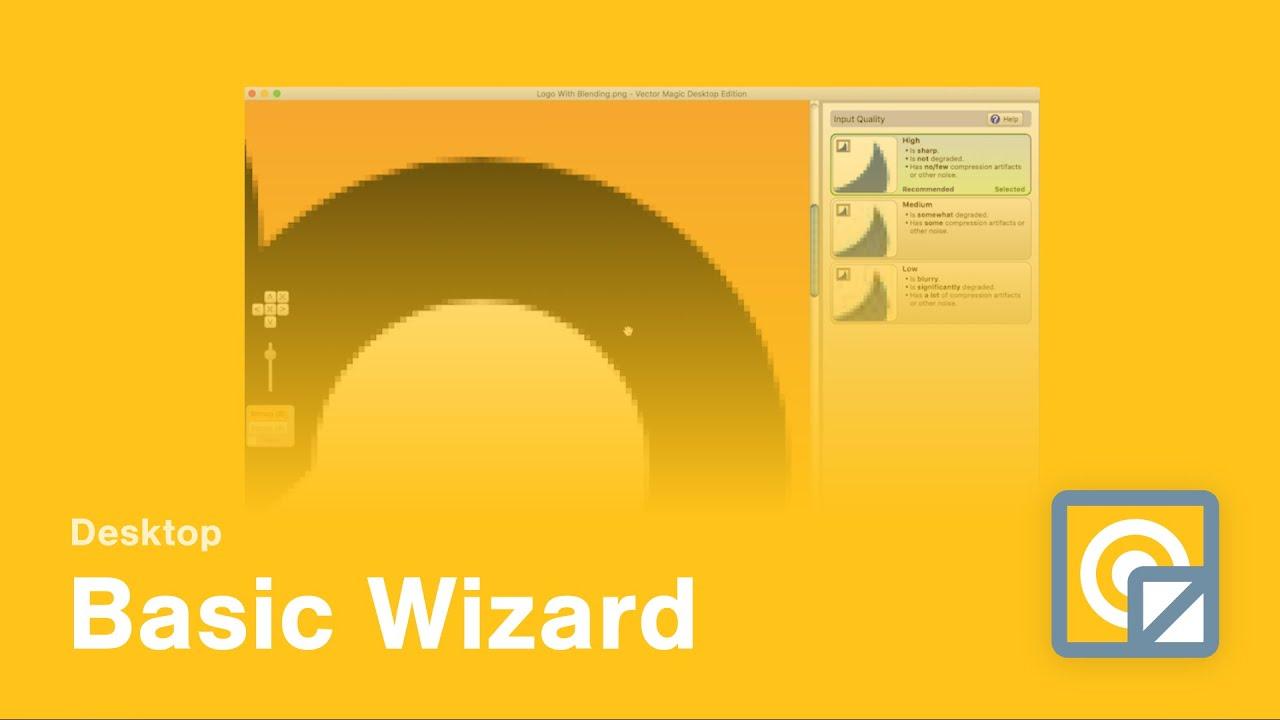 Desktop Edition Videos - Vector Magic