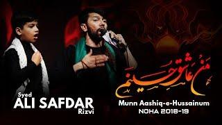 Download lagu Ali Safdar | Munn Aashiq-e-Hussainum  | Noha 2018-19. [HD]