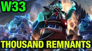 THOUSAND REMNANTS!! - W33 STORM SPIRIT - Dota 2