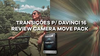 TRANSIÇÕES P/ DAVINCI 16 REVIEW CAMERA MOVE PACK