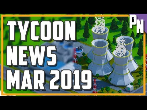Tycoon And Business Management Games News March 2019