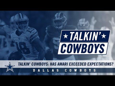 Talkin' Cowboys: Has Amari Exceeded Expectations?   Dallas Cowboys 2018