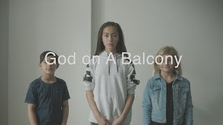 God on A Balcony Short Film
