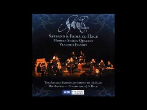 """Sarband & Fadia el-Hage, """"Erbarme dich, mein Gott"""" in Arabic."""