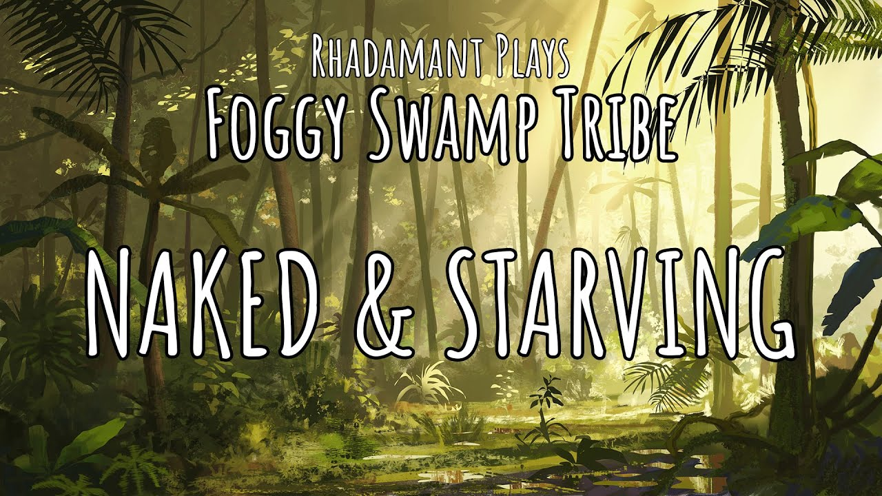 Download RimWorld Foggy Swamp Tribe - Naked & Starving // EP1