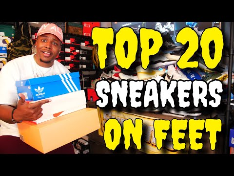 TOP 20 SNEAKERS OF 2018 ON FEET!!!