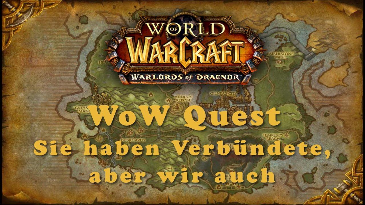 Wow Quest Alles Was Wir Haben