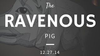 Should You Eat Here Before You Die?  - Our Trip To The Ravenous Pig