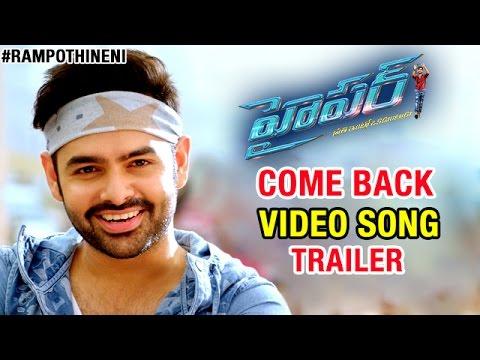 Hyper Telugu Movie Songs | Come Back Video...
