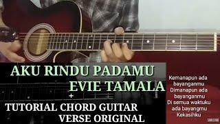 Chord song and melody aku rindu padamu evie tamala verse acoustic cover