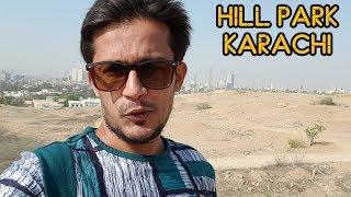 Hill Park Karachi  #02 Vlog 2018