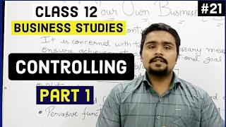 #21, Controlling and it's process(Class 12 business)