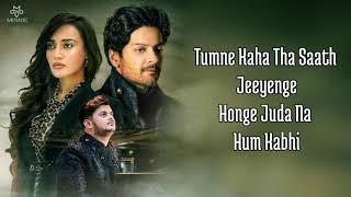 Aaj Bhi Full Song With Lyrics Vishal Mishra | Ali Fazal | Surbhi Jyoti | Kyu Main Rota Hoon Aaj Bhi
