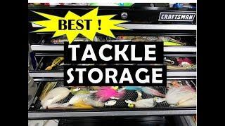 Best Tackle Storage Ideas