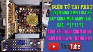 Chia Sẻ Cách Chọn Mua Ampli , Karaoke Âm Thanh Hay , Giá Phù Hợp ✔