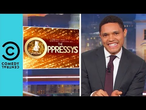 The 51st Annual Oppressy Awards | The Daily Show