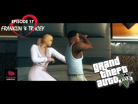 Episode 17: Waiting Forever. Franklin & Tracey Love Series. GTA 5