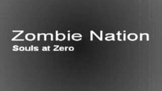 Zombie Nation - Souls at Zero