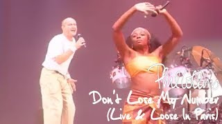 Phil Collins - Don't Lose My Number (Live And Loose in Paris)
