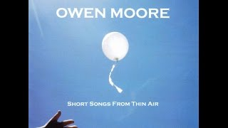 OWEN MOORE - Walking With That Girl Of Mine