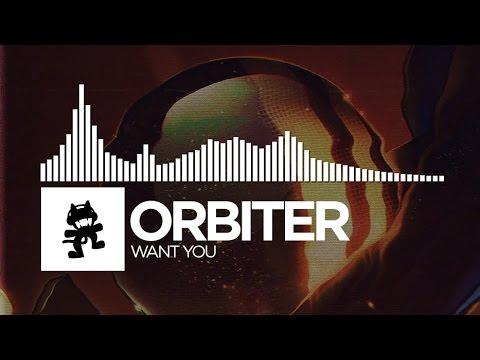 Orbiter - Want You [Monstercat Release]