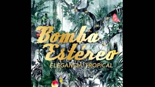 BOMBA ESTEREO - SINTIENDO (Official Audio)